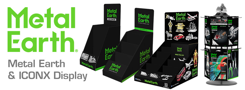 New Metal Earth & ICONX displays coming soon